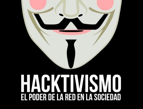 Hacktivismo | El poder de la red en la sociedad